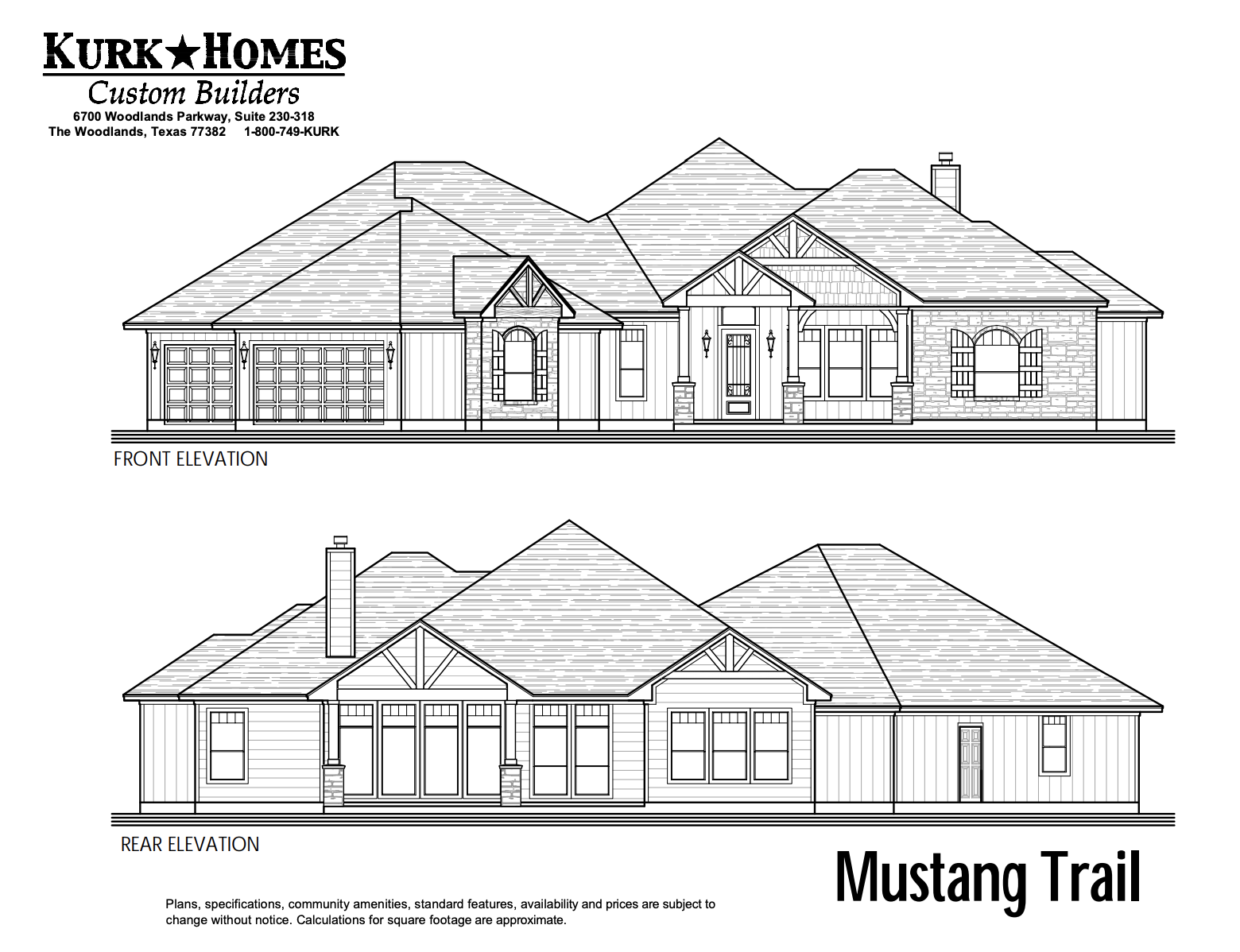 The Mustang Trail - Front Elevation